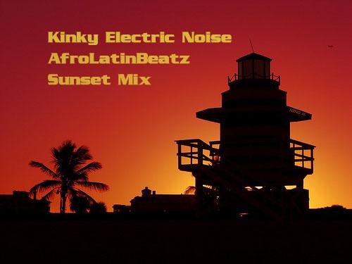 AfroLatinBeatz - Sunset Mix