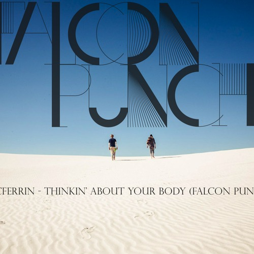 Bobby McFerrin - Thinkin' About Your Body (Falcon Punch Remix)