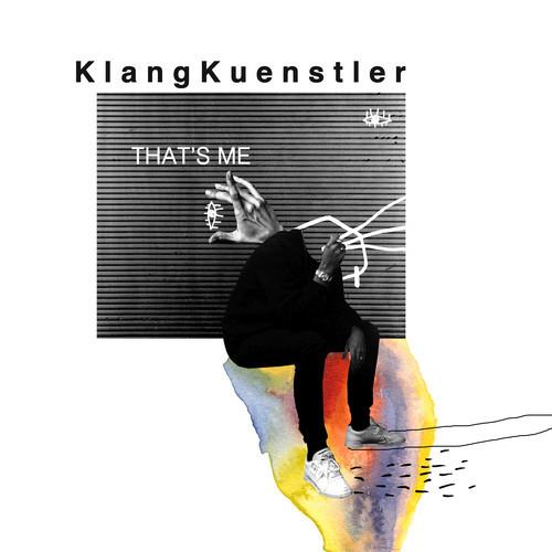 KlangKuenstler - That's Me
