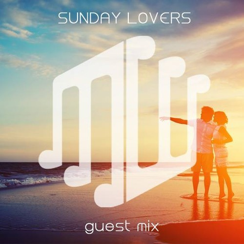 Sunday Lovers - Music Is Our Weapon Guest Mix