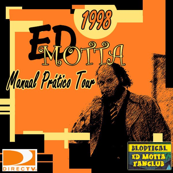 Ed Motta - Ao Vivo @ Bourbon Street Music Hall