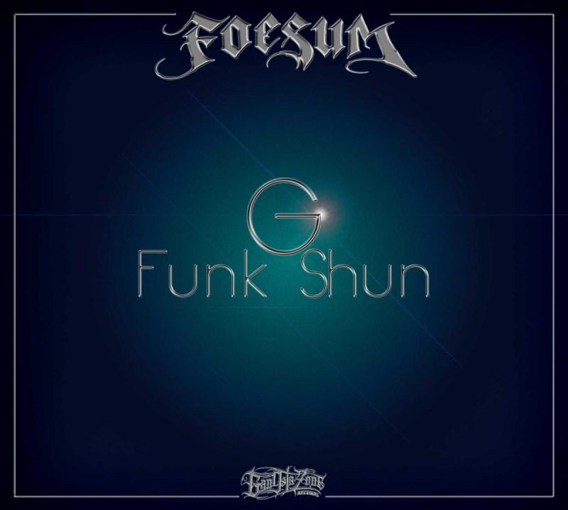Foesum G Funk Shun