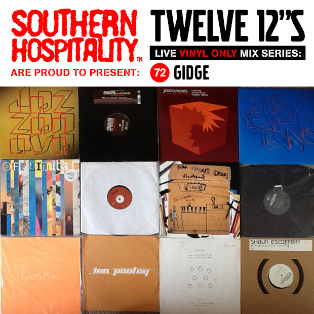 Twelve 12's Live Vinyl Mix 72 - Gidge - Jazzanova special!