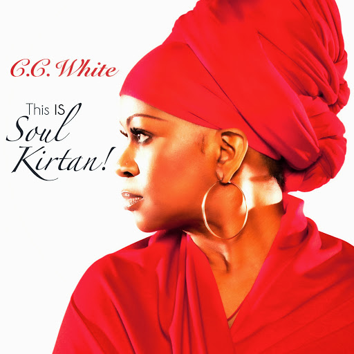 c.c.white this is soul kirtan