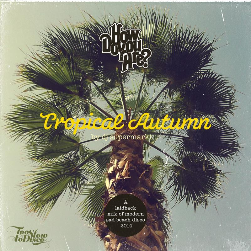 tropical-autumn-2014