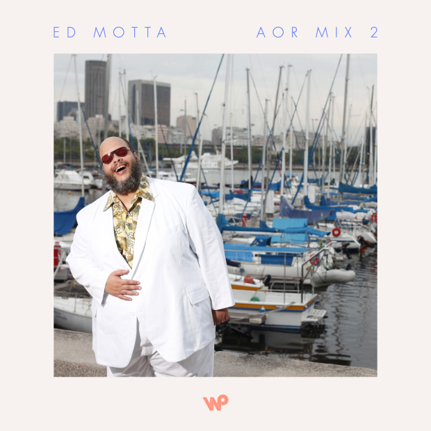 ed motta aor mix 2