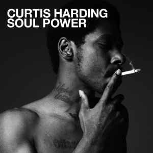 Curtis Harding's Soul Power (Album + Dazed Mix)
