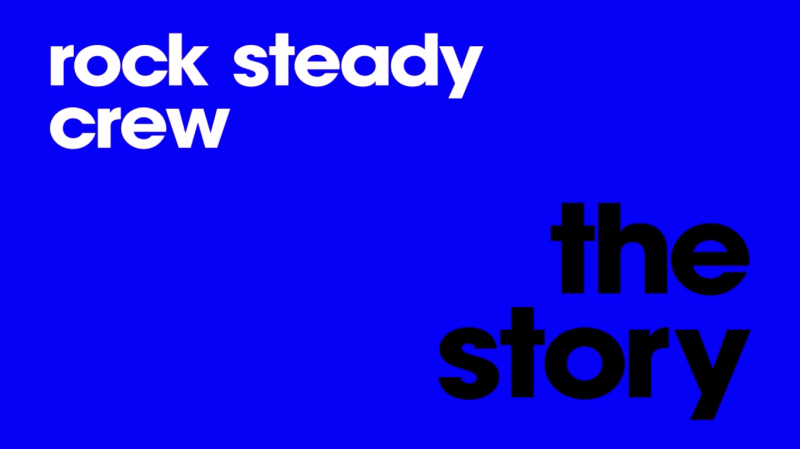 #2 Rock Steady Crew - The Story