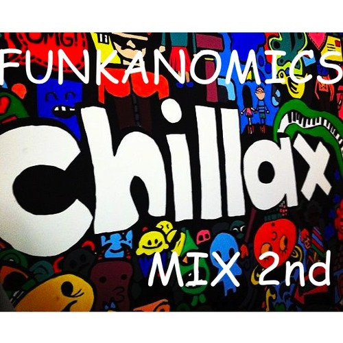 Funkanomics - Chillax Mix 2nd