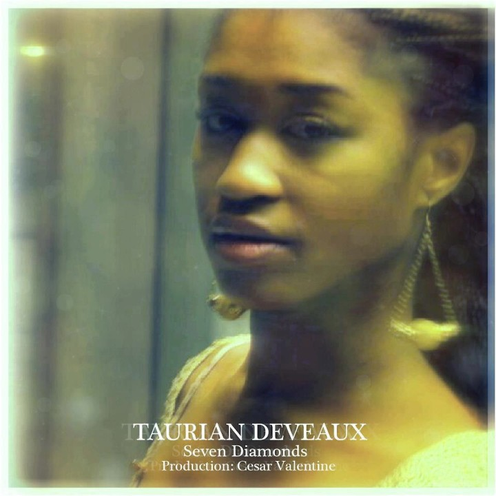 Taurian Deveaux SEVEN DIAMONDS