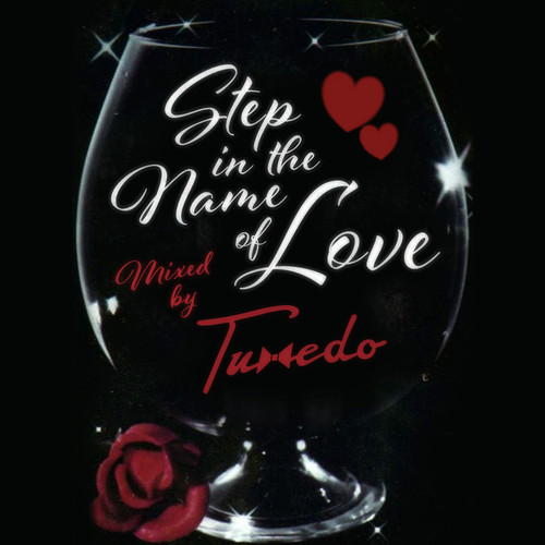 Tuxedo - Step In The Name Of Love