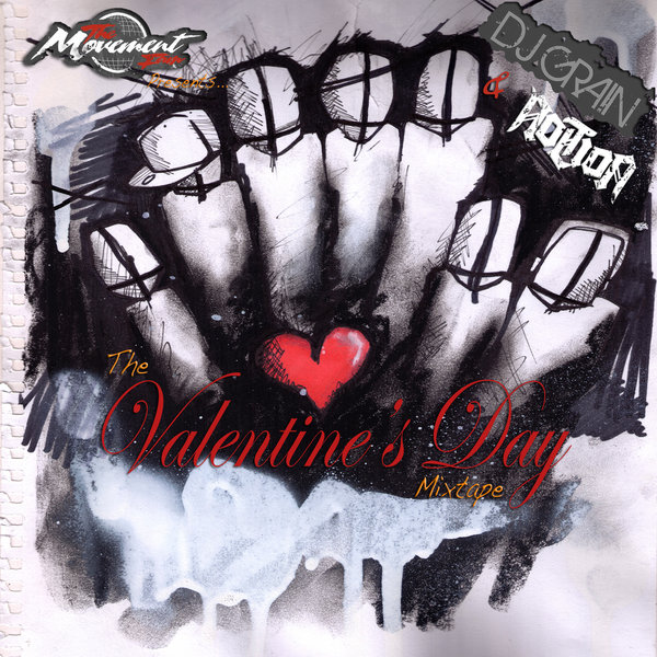 rsz_the_valentines_day_mixtape_volume_1_the_movement_fam_presents_dj_grain_&_notion