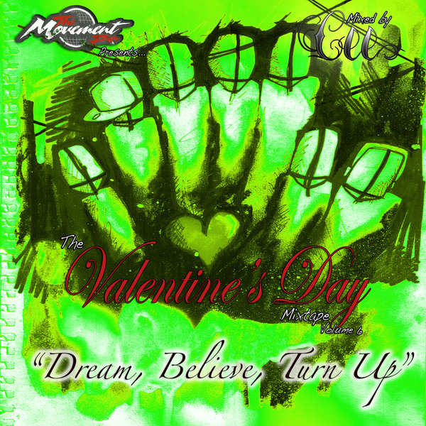 rsz_the_valentines_day_mixtape_volume_6_dream_believe_turn_up