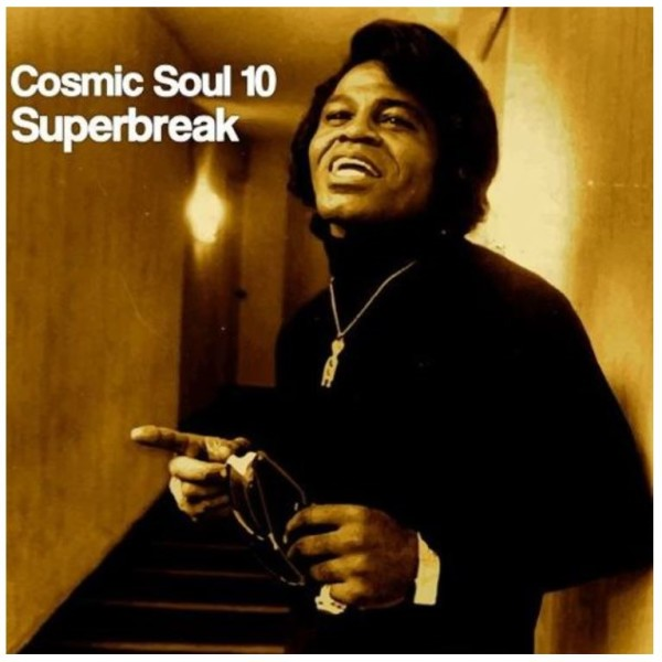 Cosmic Soul 10-Superbreak