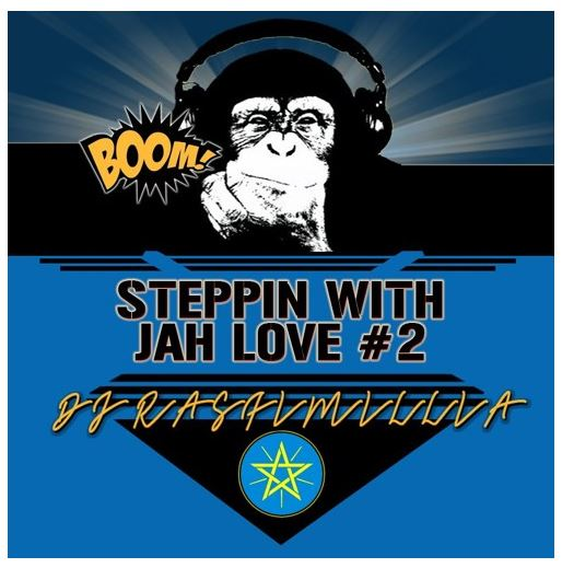 DJ Rasfimillia - Steppin With Jah Love #2