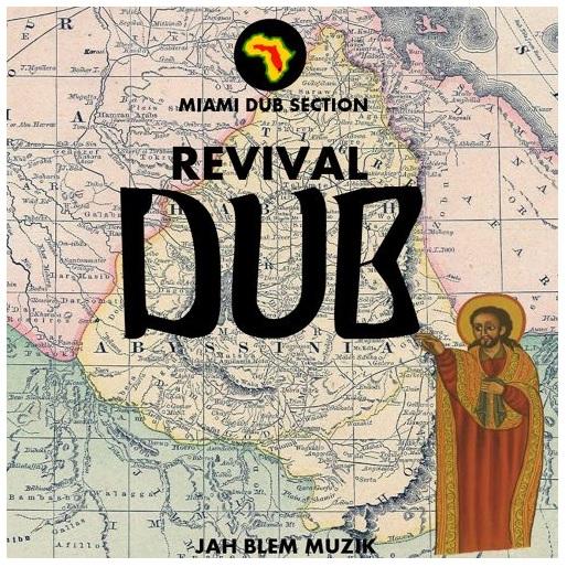Miami Dub Section - Revival Dub 2015