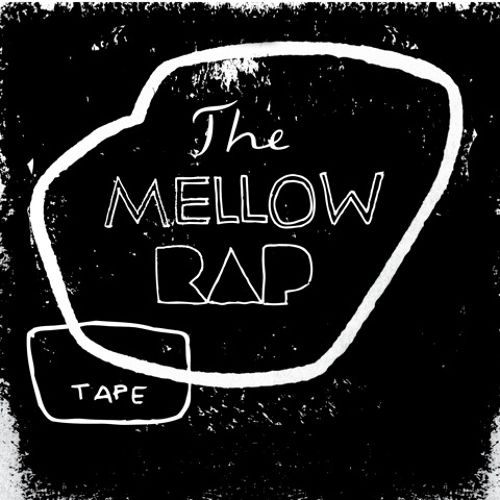 The Mellow Rap Tape
