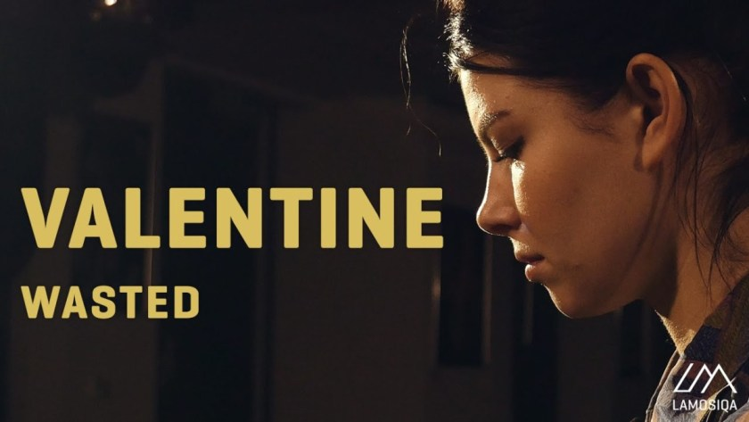 valentine wasted