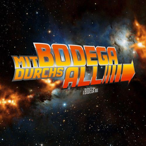 Mit Bodega Durchs All Mix