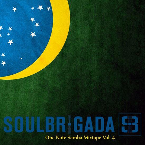 SoulBrigada pres. One Note Samba Mixtape Vol. 4