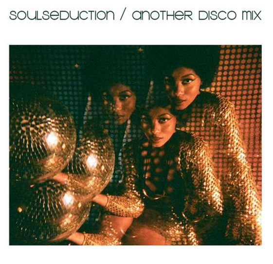 SoulSeduction 'Another Disco Mix'