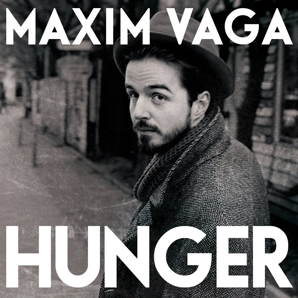 maxim vaga hunger