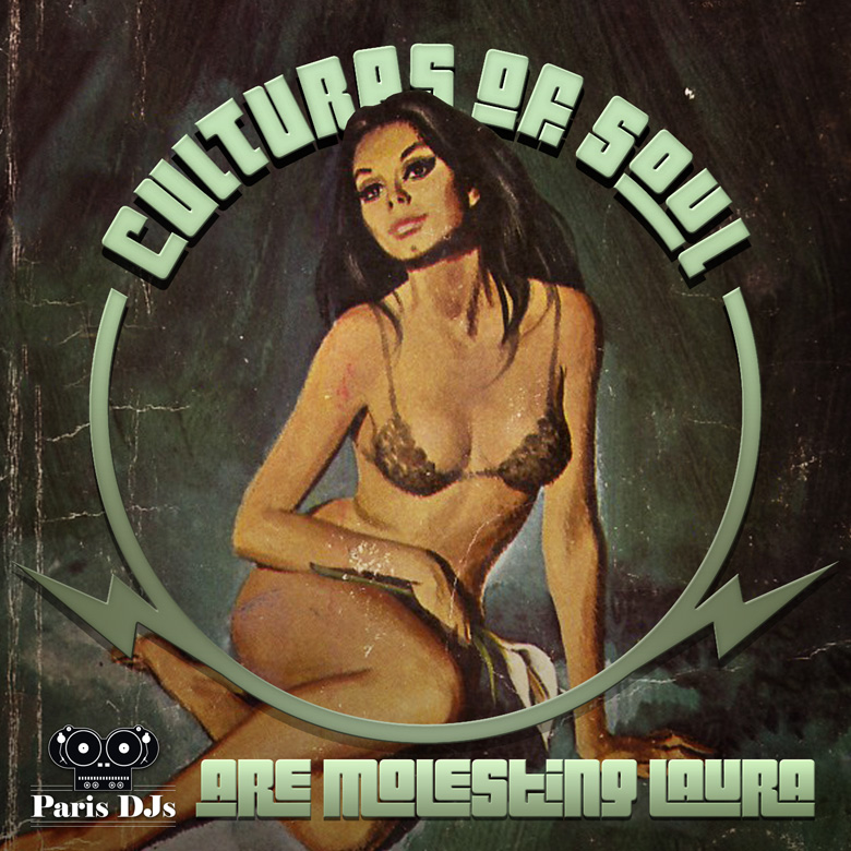 Cultures_Of_Soul-Are_Molesting_Laura