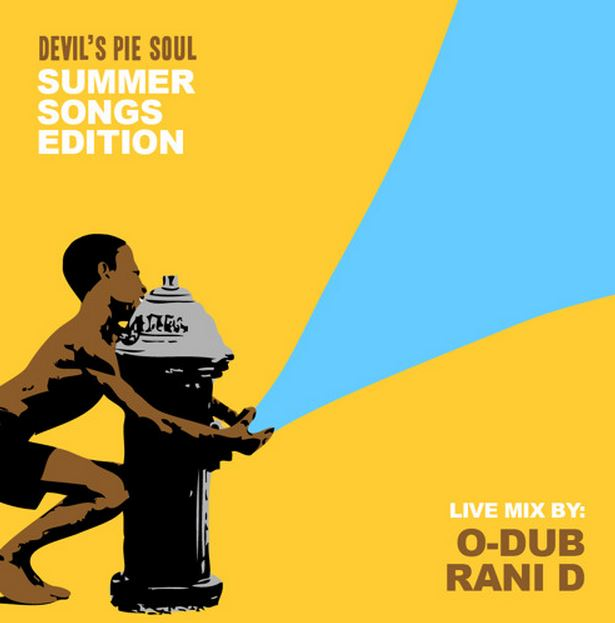 Devil's Pie Summer Songs Edition Part One & Two by DJ O-Dub