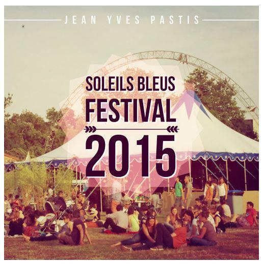 Jean Yves Pastis - Soleils Bleus Festival 2015