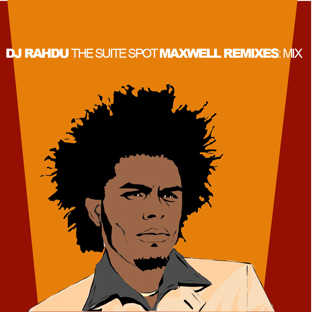 DJ Rahdu - The Suite Spot Maxwell Remixes Mix