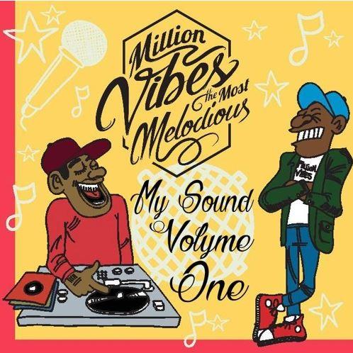 Million Vibes - My Sound Vol.1 Mixtape 2015