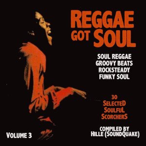Reggae Got Soul - Volume 3