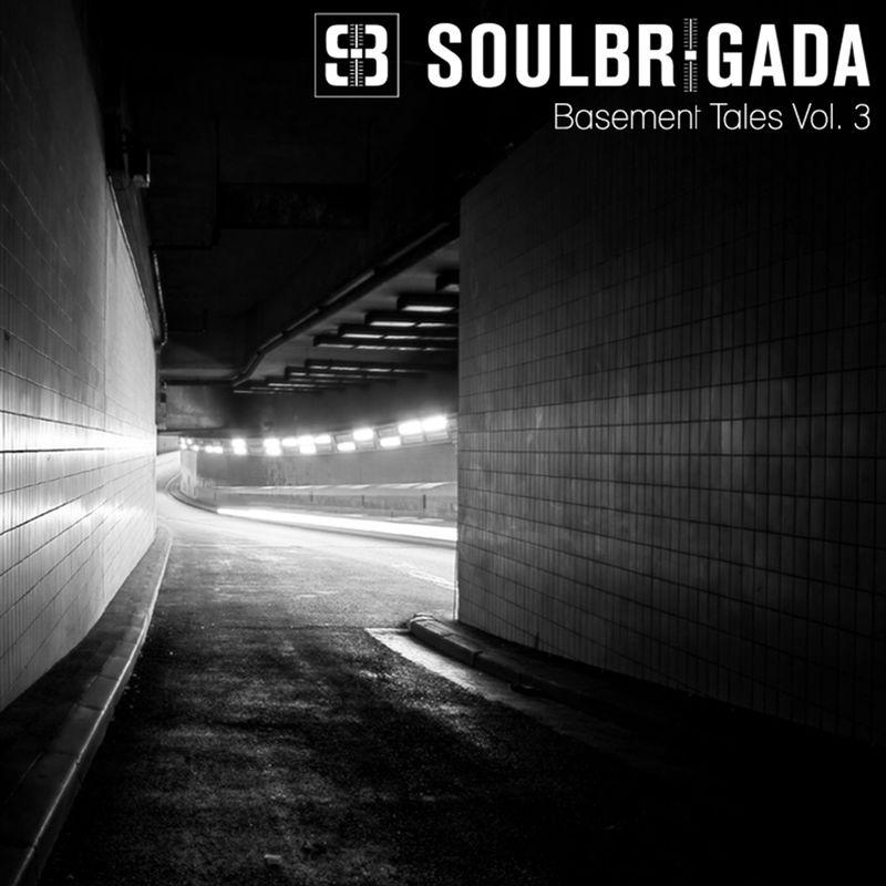 SoulBrigada pres. Basement Tales Vol 03