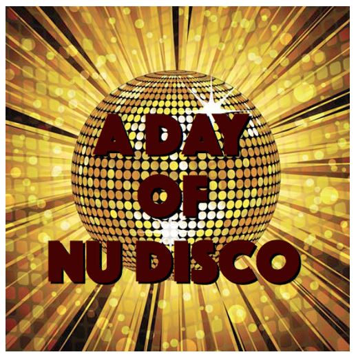 a day of nu disco