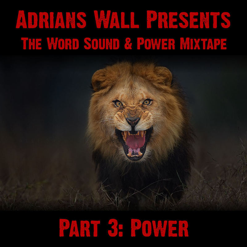 the word sound & power mixtape part 3 power