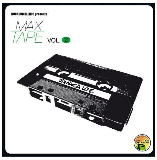 Maxtape Vol.2 - jamaican love