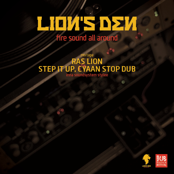 Ras Lion - Step it up, cyaan stop dub... inna soundsystem
