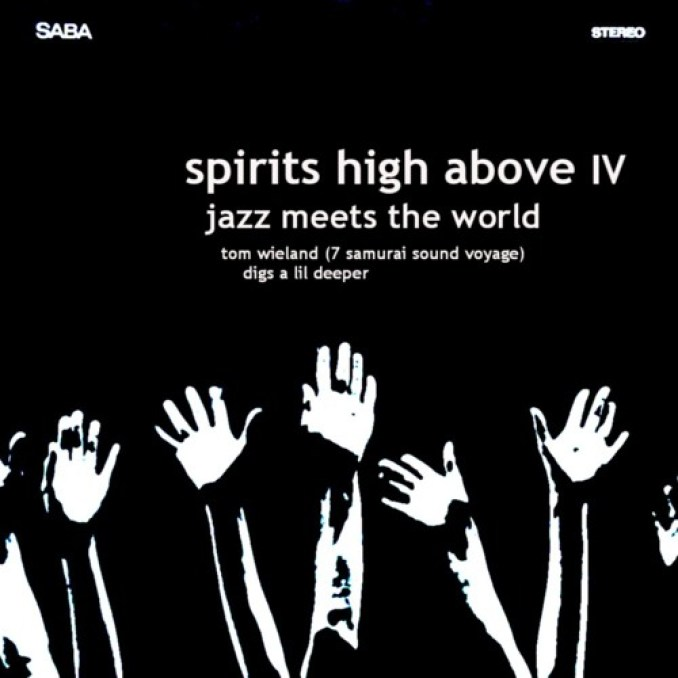 SPIRITS HIGH ABOVE IV Jazz meets the world