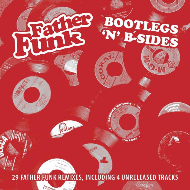 Father Funk - Bootleg's 'n' B-Sides