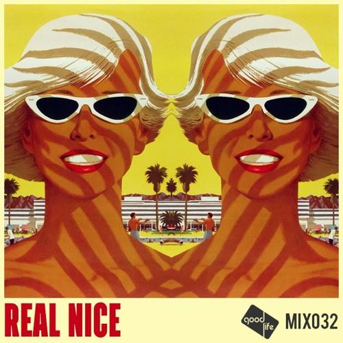 Good Life Mix 032