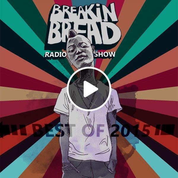 breaking bread best of 2015