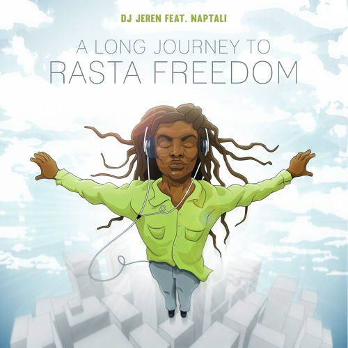 A Long Journey To Rasta Freedom Feat. Naptali