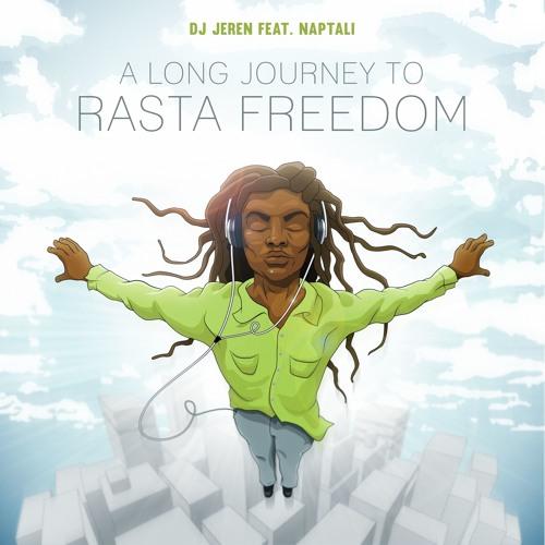 A Long Journey To Rasta Freedom Feat. Naptali