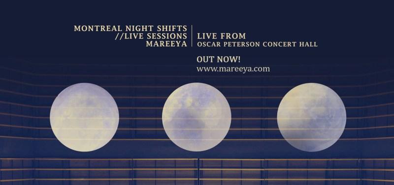 Mareeya - Montreal Night Shifts (Live Sessions)