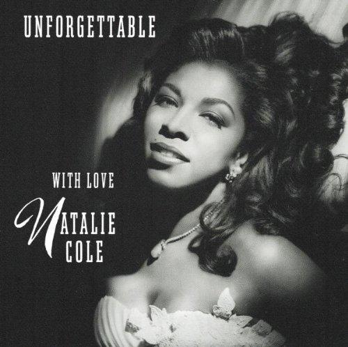 Unforgettable - Natalie Cole