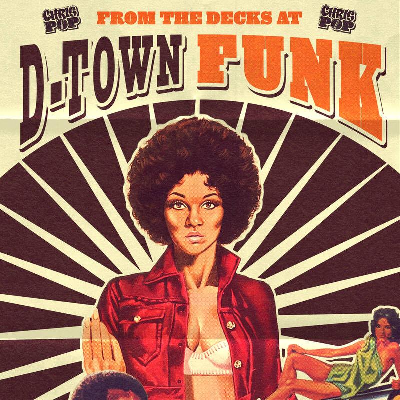 Chrispop – From the Decks at D-Town Funk