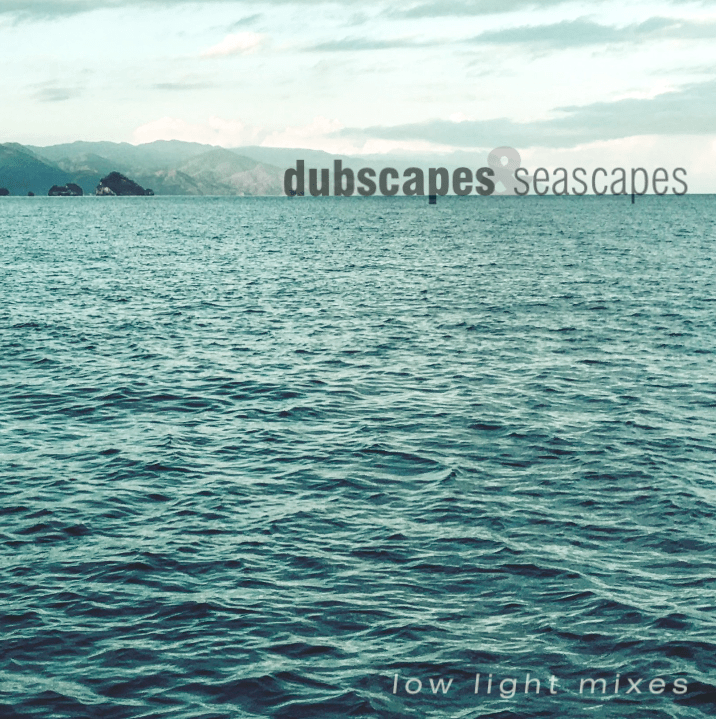 dubscapes & seascapes sq cover