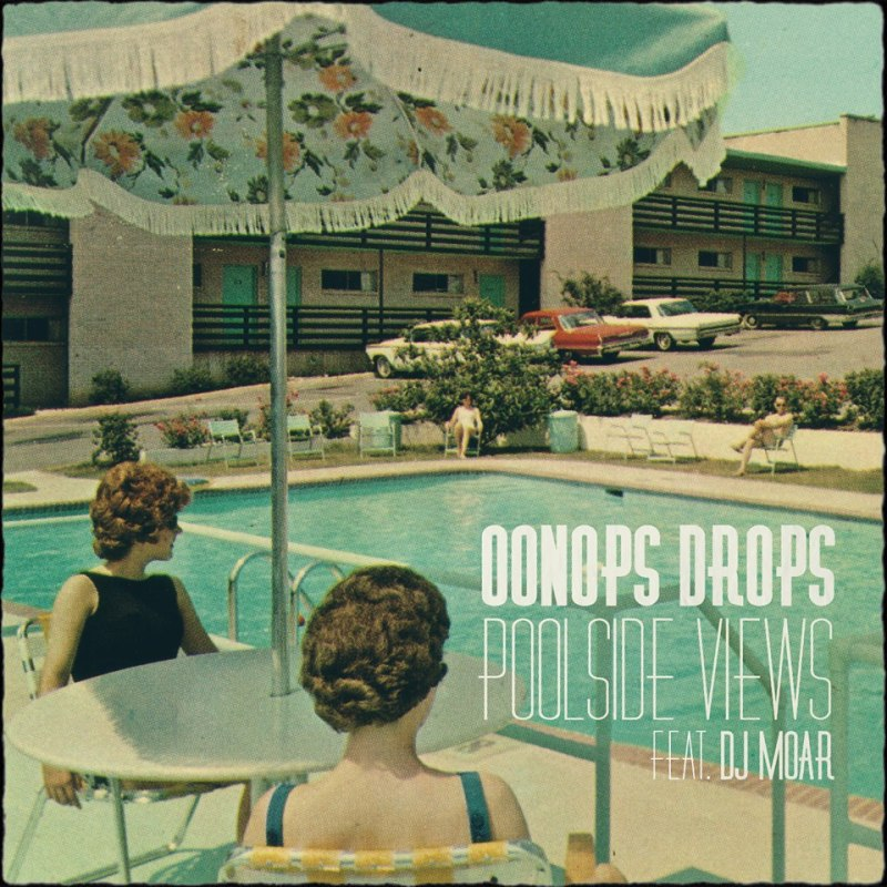 Oonops Drops - Poolside Views