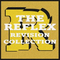 TIPP: The Reflex – REVISION COLLECTION // full stream