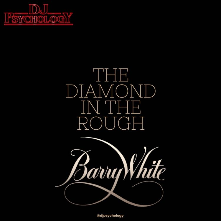 Das Sonntags-Mixtape: The Diamond In The Rough - The Barry White Session